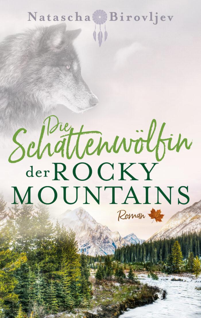 Willow Ranch 4: Die Schattenwölfin der Rocky Mountains